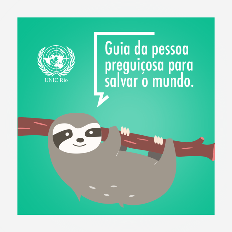 """Image of the book cover, with a drawing of a sloth hanging from a tree. On the light green background is the title in Portuguese, translated as """"The Lazy Person's Guide to Saving the World,"""" and the UNIC Rio logo."""